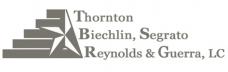 Thornton, Biechlin, Segrato, Reynolds & Guerra, L.C.
